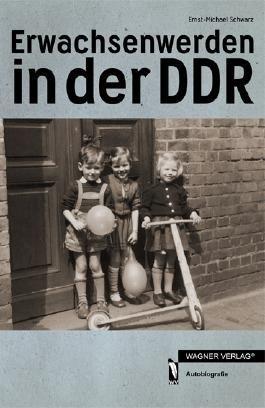 Erwachsenwerden in der DDR