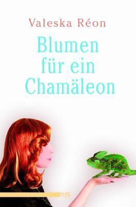 Blumen für ein Chamäleon: Erlebnisse eines transsexuellen Models