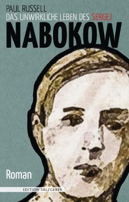 Das unwirkliche Leben des Sergej Nabokow: Roman (Edition Salzgeber)