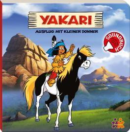 Yakari. Ausflug mit Kleiner Donner
