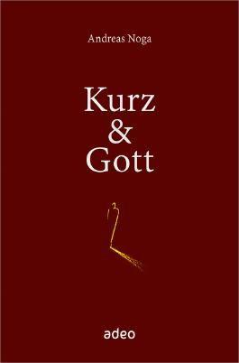 Kurz & Gott: Mit Bleistiftskizzen von Eberhard Münch.