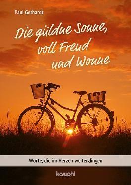 Die güldne Sonne, voll Freud und Wonne