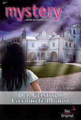 Der Geist von Lilywhite Manor (MYSTERY 318)