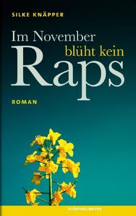 Im November blüht kein Raps