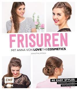 FRISUREN mit Anna von Lovethecosmetics