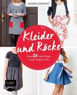 Nähen kompakt – Kleider und Röcke