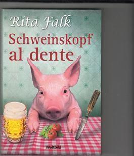 Schweinskopf al dente : ein Provinzkrimi.