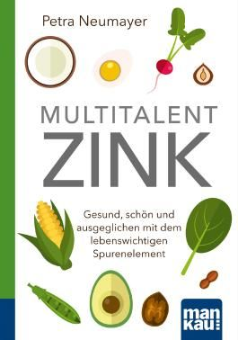 Multitalent Zink. Kompakt-Ratgeber