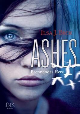 Ashes - Brennendes Herz