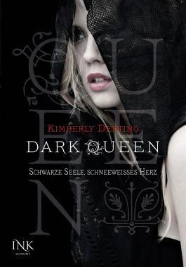 Dark Queen - Schwarze Seele, schneeweißes Herz