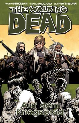 The Walking Dead 19 - Auf dem Kriegspfad