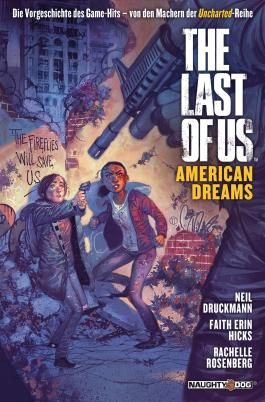 The Last of Us. American Dreams