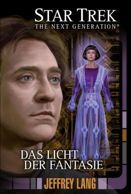 Star Trek - The Next Generation 11: Das Licht der Fantasie