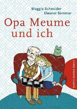 Opa Meume und ich