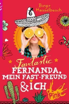 Fantastic Fernanda, mein Fast-Freund und ich