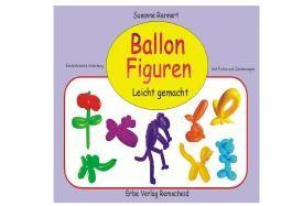 Ballonfiguren leicht gemacht!