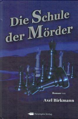 Die Schule der Mörder