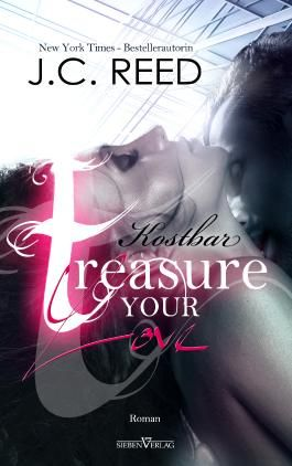 Treasure your Love - Kostbar (Love Trilogie 3)