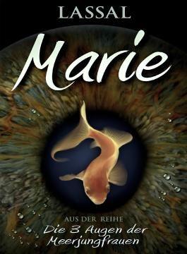 Marie - Die 3 Augen der Meerjungfrauen