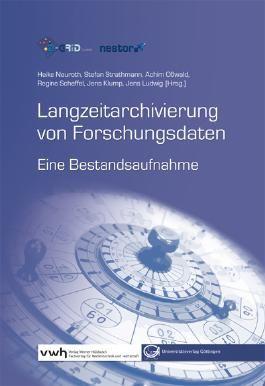 Langzeitarchivierung von Forschungsdaten