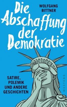 Die Abschaffung der Demokratie