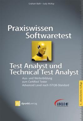 Praxiswissen Softwaretest Test Analyst und Technical Test Analyst, 1