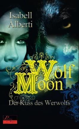 Wolf Moon: Der Kuss des Werwolfs: Erotischer Roman