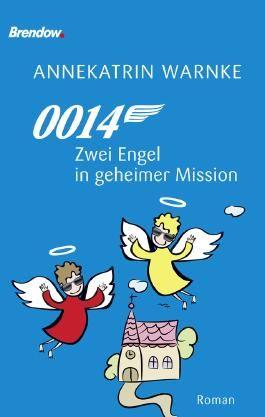 0014. Zwei Engel in geheimer Mission