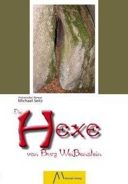 Die Hexe von Burg Weißenstein