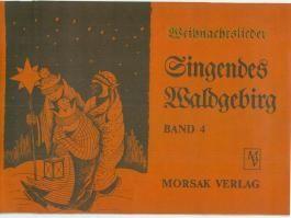 Singendes Waldgebirg, Band 4