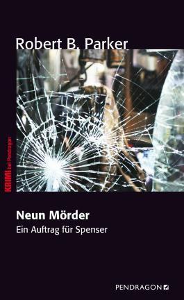 Neun Mörder: Ein Auftrag für Spenser
