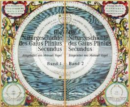 Die Naturgeschichte des Caius Plinius Secundus