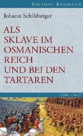 Als Sklave im Osmanischen Reich und bei den Tartaren