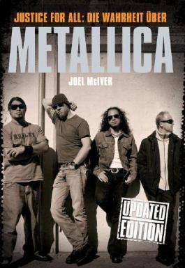 Justice for all - Die Wahrheit über Metallica