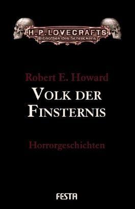 Volk der Finsternis - Horrorgeschichten (H. P. Lovecrafts Bibliothek des Schreckens)