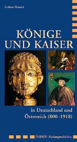 Könige und Kaiser in Deutschland und Österreich (800–1918)