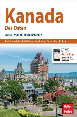 Nelles Guide Reiseführer Kanada: Der Osten