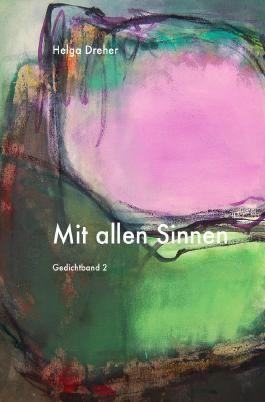 Gedichtband Triologie / Mit allen Sinnen