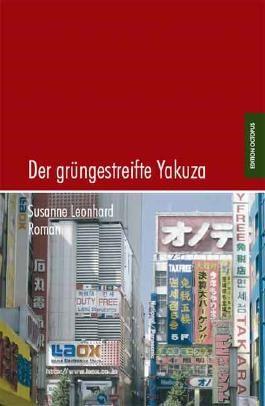 Der grüngestreifte Yakuza