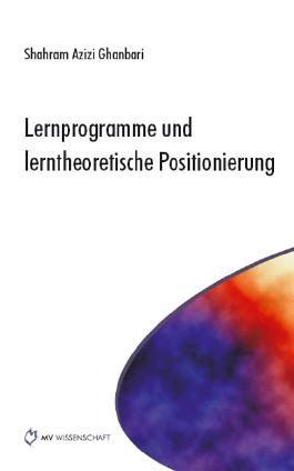Lernprogramme und lerntheoretische Positionierung