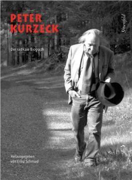 Peter Kurzeck – der radikale Biograph