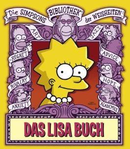 Die Simpsons Bibliothek der Weisheiten: Das Lisa Buch