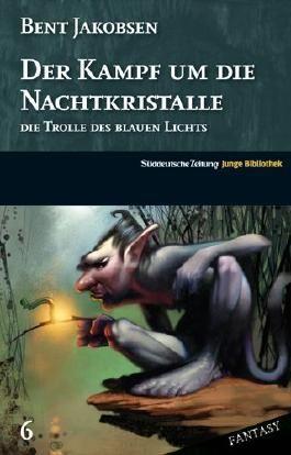 Der Kampf um die Nachtkristalle