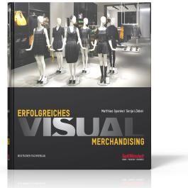 Erfolgreiches Visual Merchandising