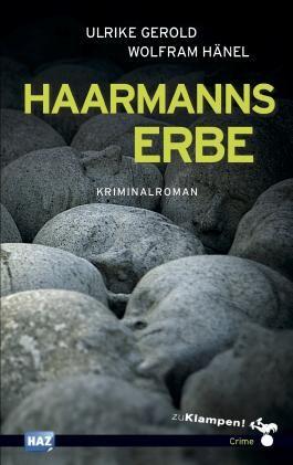 Haarmanns Erbe