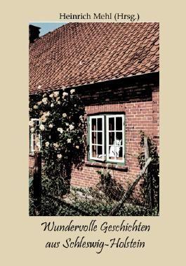 Wundervolle Geschichten aus Schleswig-Holstein