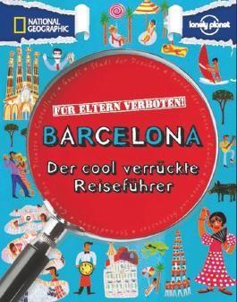 Für Eltern verboten: Barcelona