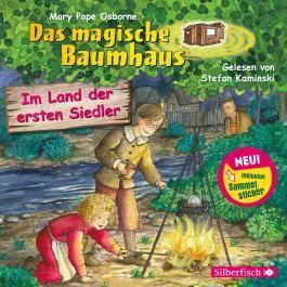 Im Land der ersten Siedler (Das magische Baumhaus 25)