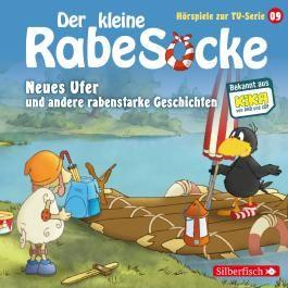 Der kleine Rabe Socke - Neues Ufer und andere rabenstarke Geschichten (Hörspiele zur TV Serie 9)