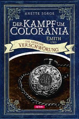 Der Kampf um Colorania (Band 2)